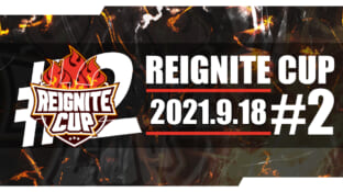 REIGNITE CUP #2 開催🔥サムネイル